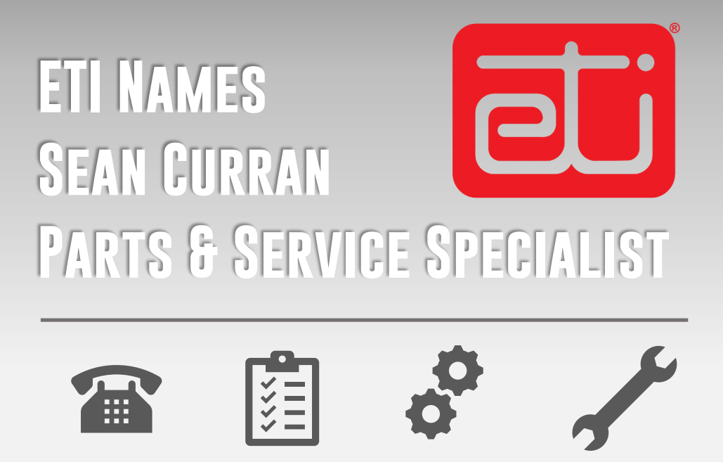 ETI NAME SEAN CURRAN PARTS & SERVICE SPECIALIST